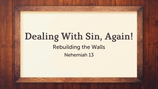 Dealing With Sin, Again!