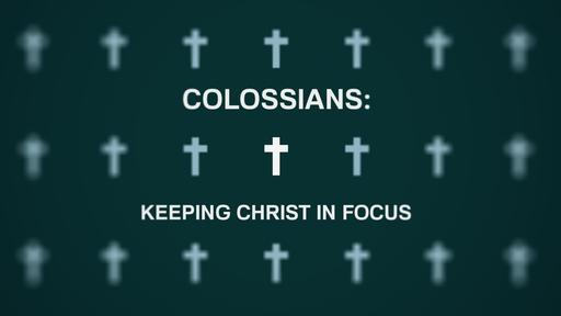 Colossians 1:1-8 Part 2