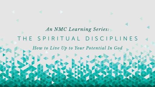 The Spiritual Disciplines- Week 9_ Pastor Georgia Harris