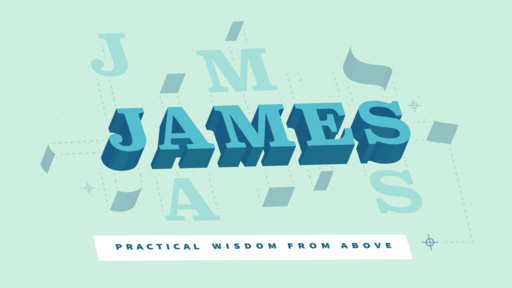 James: Wisdom from Above