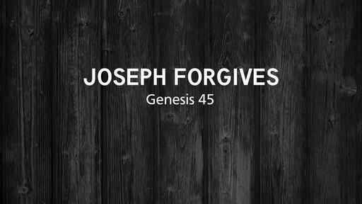 Joseph Forgives