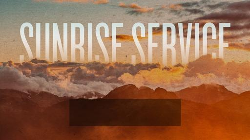 Sunrise Service
