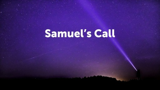 Samuel's Call