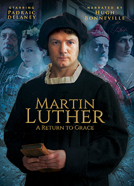 Martin Luther - A Return To Grace