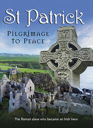 St Patrick - Pilgrimage To Peace