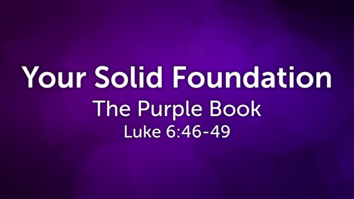 Your Solid Foundation