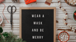 Wear a Mask and Be Merry  PowerPoint image 1