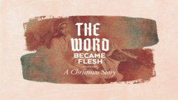 The Word Became Flesh Gothic  PowerPoint image 1