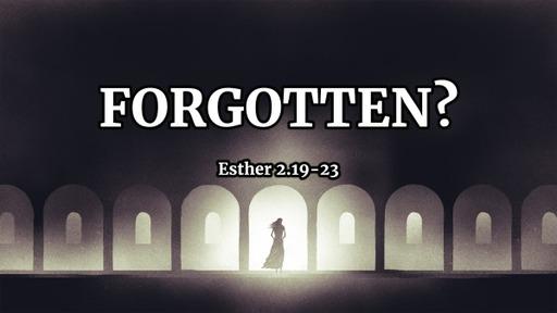 Forgotten?
