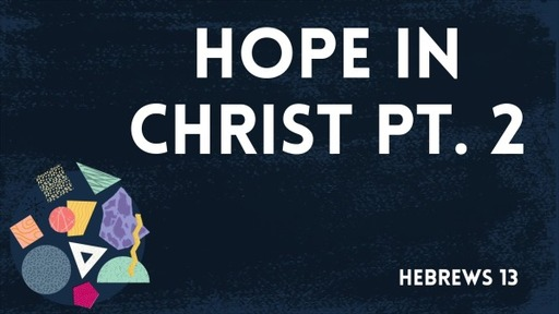 Hope In Christ Pt.2