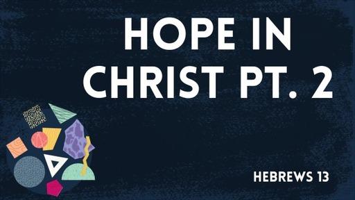 Hope In Christ Pt.2
