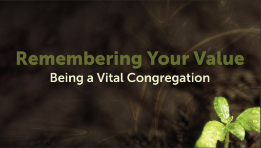Remembering Your Value