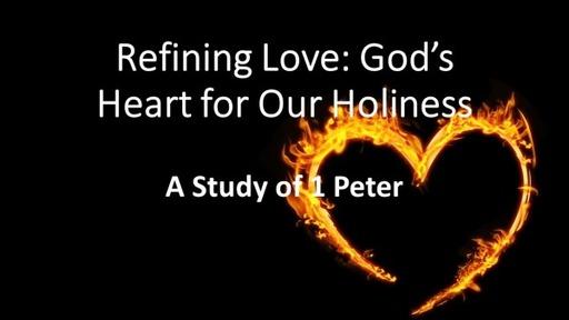 Refining Love