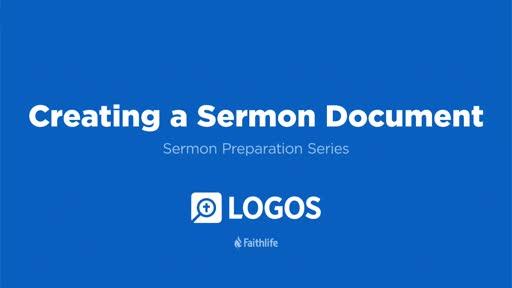 9. Creating a Sermon Document