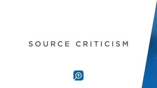 Source Criticism