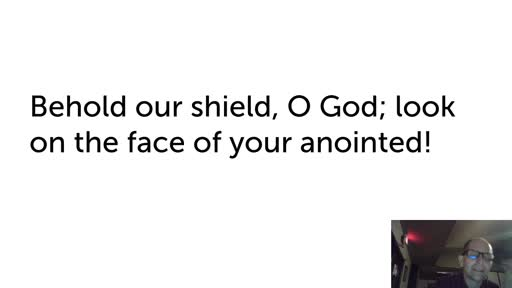 Mon.  Oct. 13,  '20 2nd video PPT Psalm 84