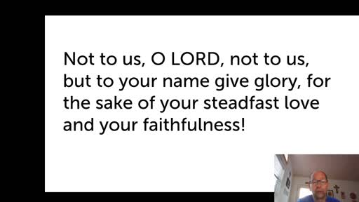 Wed.  Oct. 14,  '20 1st video PPT Psalm 115