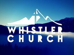 Whistler Community Church Sunday Service Live Stream