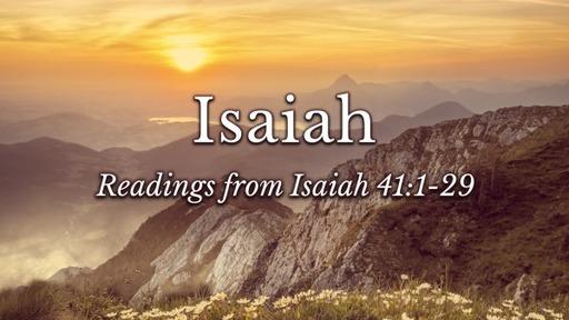 Readings from Isaiah 41