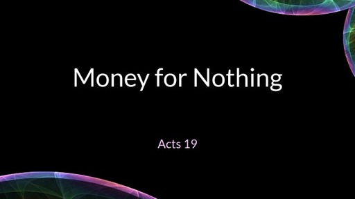 Money for Nothing 9 AM