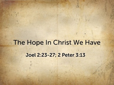 2020.10.18p The Hope In Christ We Have