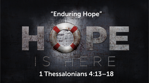 """""""Enduring Hope"""" 