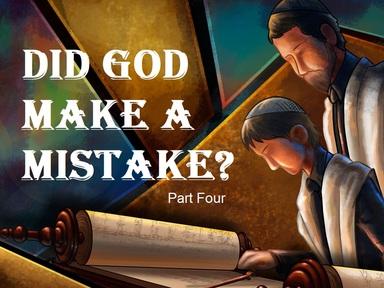 2019-12-01 Did God Make a Mistake (Pt4) - #29