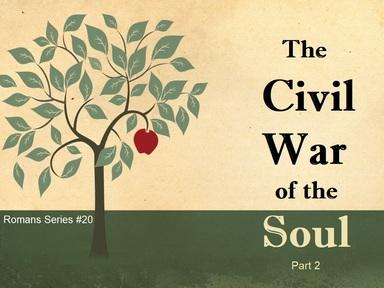 2019-09-01 The Civil War of the Soul (pt2) - #20