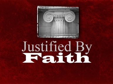 2019-05-26 Justified by Faith - #12