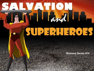 2019-06-16 Salvation and Superheroes - #14