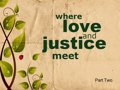2019-05-19 Where Love And Justice Meet (Pt2) - #11