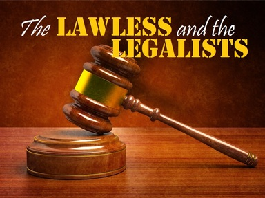 2019-03-17 Lawless and the Legalists - #6