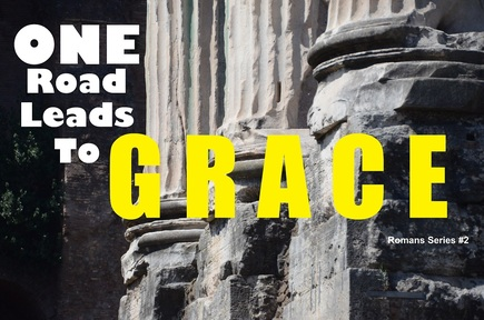 10-02-2019 One Road Leads To Grace - #2