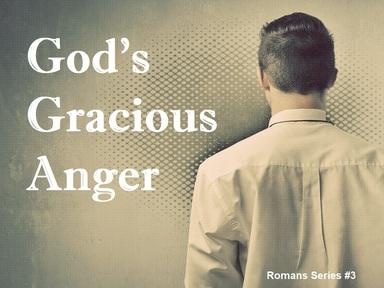 2019-02-17 God's Gracious Anger - #3
