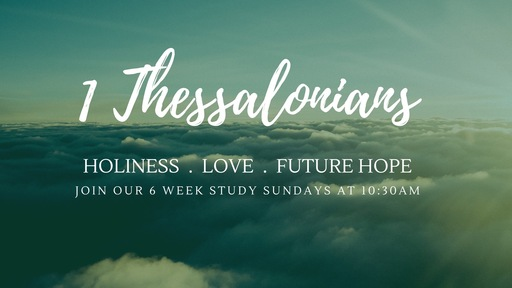 Overview of 1 Thessalonians