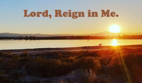 2020-01-19 Lord, Reign in Me