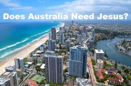 2020-01-26 Does Australia Really Need Jesus