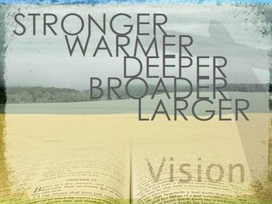 2020-02-09 STRONGER, WARMER, DEEPER - Vision Sunday