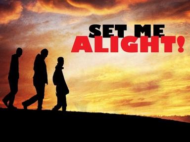 2020-04-19  Set Me Alight