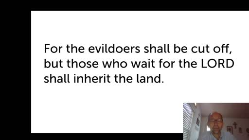 Thurs.  Oct. 22,  '20 4th PPT Psalm 37
