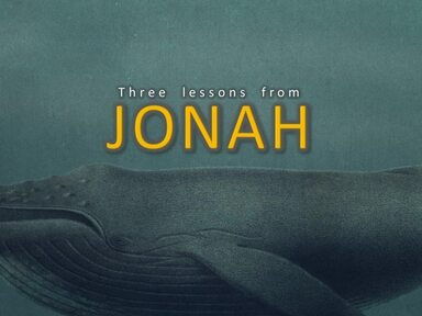 2019-09-08 Three Lessons From Jonah