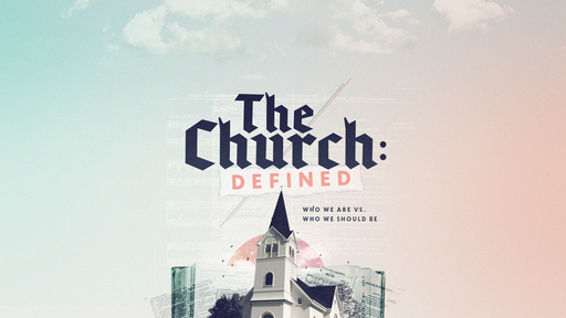 The Church Defined