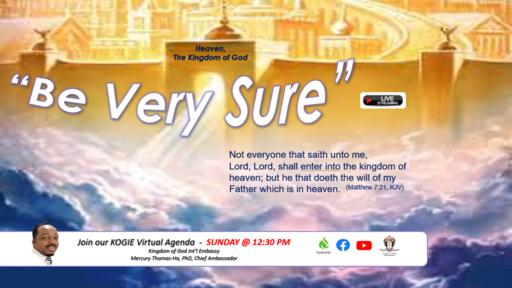 """Be Very Sure"" by Mercury Thomas-Ha, PhD  |  Sunday, 102520 @ 12:30 PM"