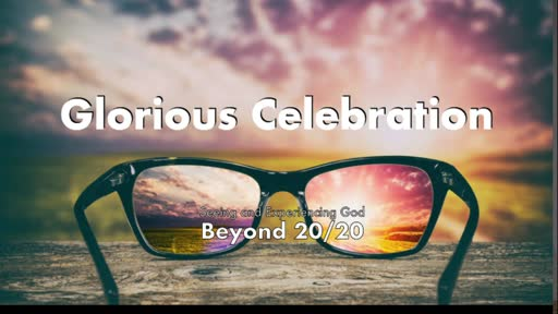 Glorious Celebration-10/25/20