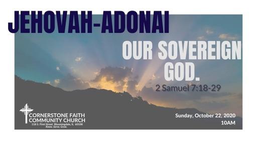 October 25, 2020 - Jehovah-Adonai