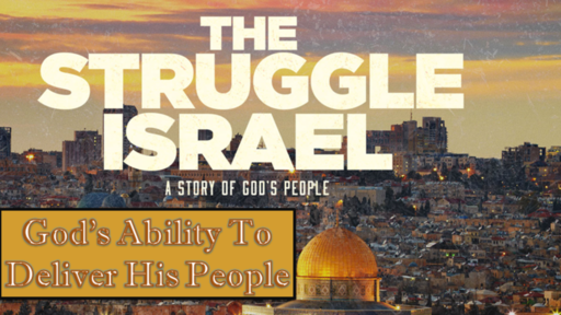 Israel-God's set up for Deliverance