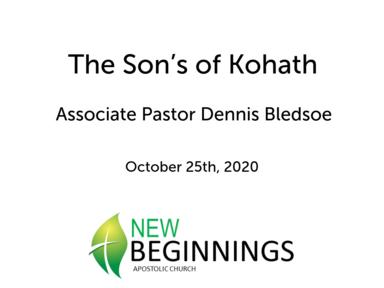 The Sons of Kohath- Sun10/25