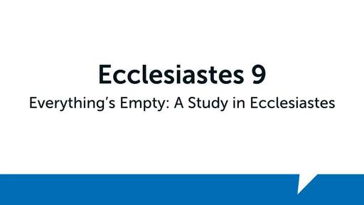 Ecclesiastes 9 (2)