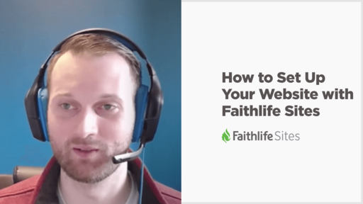 Set Up Your Website With Faithlife Sites