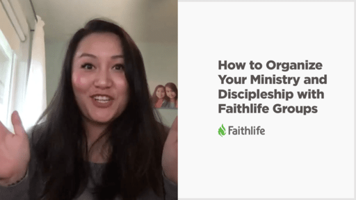 Organize Your Ministry and Discipleship with Faithlife Groups